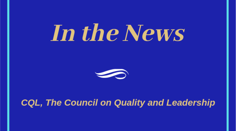 In the news: CQL, The Council on Quality and Leadership
