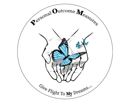 Personal Outcome Measures Give Flight to My Dreams
