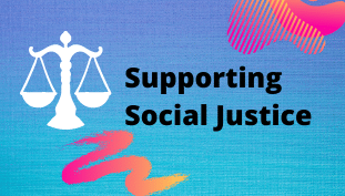 Supporting Social Justice