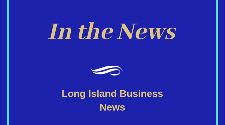 In the News: Long Island Business News