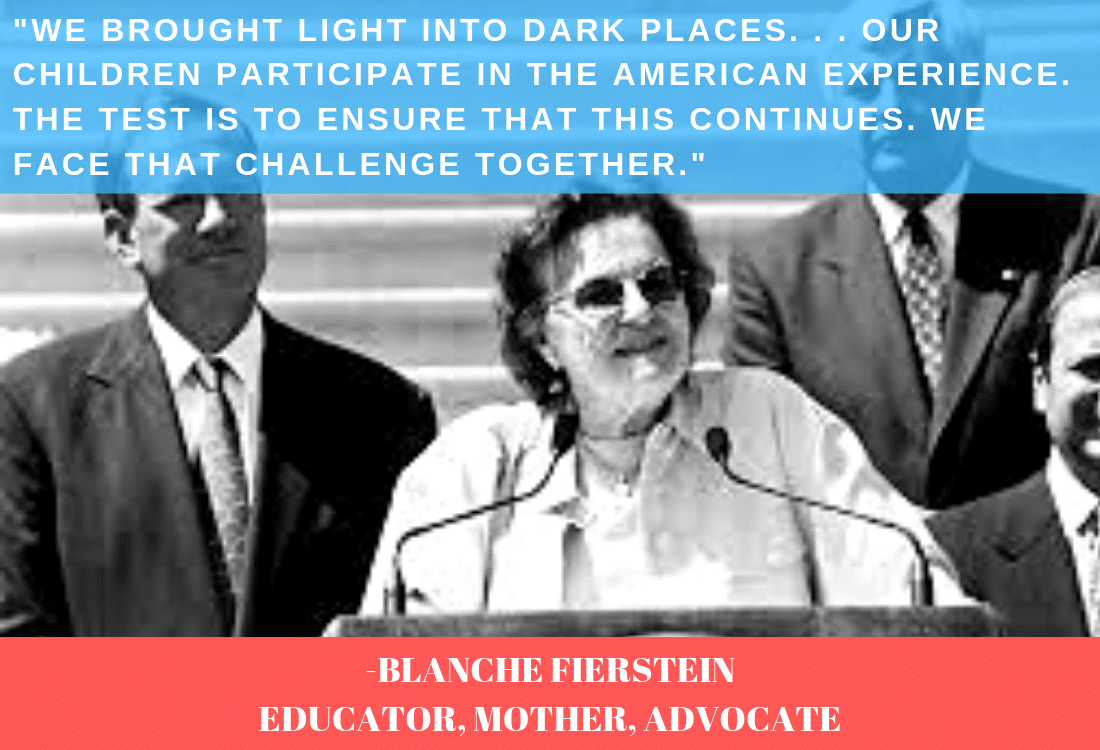 "Blanche Fierstein calls out for change: ""WE BROUGHT LIGHT INTO DARK PLACES. . . OUR CHILDREN PARTICIPATE IN THE AMERICAN EXPERIENCE. THE TEST IS TO ENSURE THAT THIS CONTINUES. WE FACE THAT CHALLENGE TOGETHER."""