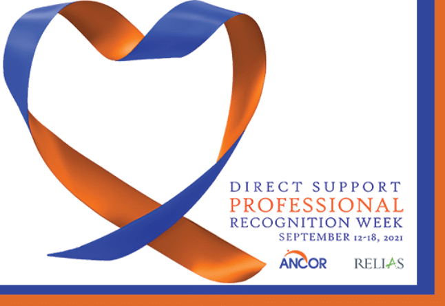 Direct Support Professional Recognition Week, September 12-18, promoted by ANCOR and Relias