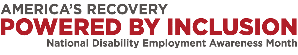 Recovery By Inclusion: National Disability Employment Awareness Month